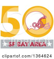 Clipart Of A Super Bowl 50 Sports Design With A Football Helmet Over Text Royalty Free Vector Illustration