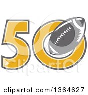 Clipart Of A Retro Super Bowl 50 Sports Design With A Gray Football Royalty Free Vector Illustration