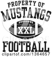 Black And White Property Of Mustangs Football XXL Design