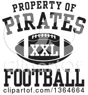 Clipart Of A Black And White Property Of Pirates Football XXL Design Royalty Free Vector Illustration by Johnny Sajem