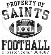 Clipart Of A Black And White Property Of Saints Football XXL Design Royalty Free Vector Illustration by Johnny Sajem