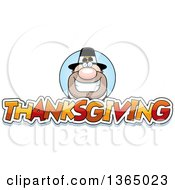 Clipart Of A Grinning Male Pilgrim Over Thanksgiving Text Royalty Free Vector Illustration