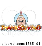 Clipart Of A Native American Indian Man Over Thanksgiving Text Royalty Free Vector Illustration by Cory Thoman