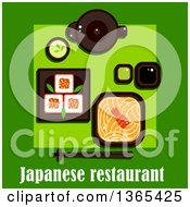 Clipart Of A Bowl Of Noodles With Shrimp Maki Sushi Red Caviar Tea Pot And Cup With Green Tea Wasabi And Soy Sauce Over Japanese Restaurant Text On Green Royalty Free Vector Illustration