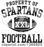 Black And White Property Of Spartans Football XXL Design