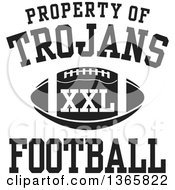 Black And White Property Of Trojans Football XXL Design