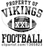 Black And White Property Of Vikings Football XXL Design
