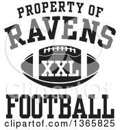 Black And White Property Of Ravens Football XXL Design