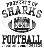 Black And White Property Of Sharks Football XXL Design