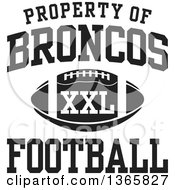 Black And White Property Of Broncos Football XXL Design