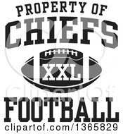 Black And White Property Of Chiefs Football XXL Design