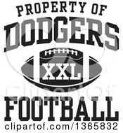 Black And White Property Of Dodgers Football XXL Design