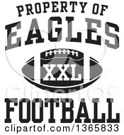 Black And White Property Of Eagles Football XXL Design