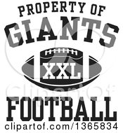 Black And White Property Of Giants Football XXL Design