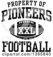 Clipart Of A Black And White Property Of Pioneers Football XXL Design Royalty Free Vector Illustration by Johnny Sajem