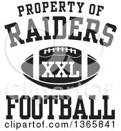 Black And White Property Of Raiders Football XXL Design
