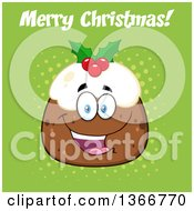 Clipart Of A Cartoon Happy Christmas Pudding Character With Merry Christmas Text On Green Royalty Free Vector Illustration by Hit Toon
