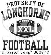 Black And White Property Of Longhorns Football XXL Design