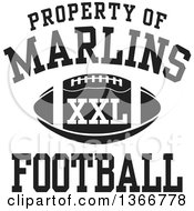 Black And White Property Of Marlins Football XXL Design