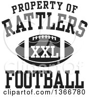Black And White Property Of Rattlers Football XXL Design