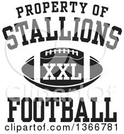 Black And White Property Of Stallions Football XXL Design