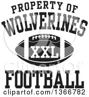 Black And White Property Of Wolverines Football XXL Design