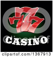 Clipart Of Lucky Sevens Over Casino Text Royalty Free Vector Illustration