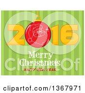 Clipart Of A Santa Face On A Bauble In A Red New Year 2016 Over Merry Christmas Happy New Year Greeting And Green Stripes Royalty Free Vector Illustration