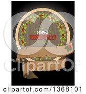 Clipart Of A Retro Wooden Merry Christmas And Holly Circle With A Blank Banner And Holly On Black Royalty Free Vector Illustration