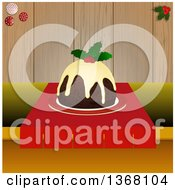 Clipart Of A Christmas Pudding Garnished With Holly On A Table Over Wood Royalty Free Vector Illustration by elaineitalia