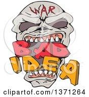 Poster, Art Print Of War Skull Biting Bad Idea Text