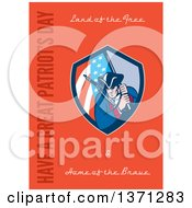 Clipart Of A Greeting Card Design With An American Patriot With Rifle And Flag And Land Of The FreeHome Of The Brave Have A Great Patriots Day Text On Orange Royalty Free Illustration