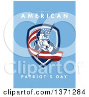 Clipart Of A Greeting Card Design With An American Patriot Revolutionary Soldier Carrying A Flag And Proud To Be American Happy Patriots Day Text On Blue Royalty Free Illustration