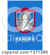 Clipart Of A Greeting Card Design An American Patriot Holding Flintlock Pistol With Always Honor The Heroes On Patriots Day Text On Blue Royalty Free Illustration by patrimonio