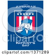 Clipart Of A Greeting Card Design With An American Patriot Soldier And Roud To Be American Happy Patriots Day Text On Blue Royalty Free Illustration
