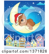 Clipart Of A Cute Brown Christmas Bear Wearing A Santa Hat And Sleeping On A Crescent Moon Over A Village Royalty Free Vector Illustration