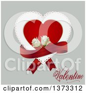 Clipart Of A Doily Heart With A Red Ribbon White Roses And Valentine Text Over Gray Royalty Free Vector Illustration by elaineitalia
