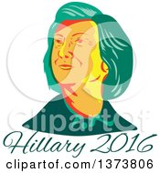 Clipart Of A Retro WPA Styled Portrait Of Democratic Presidential Nominee Hillary Clinton Over Text Royalty Free Vector Illustration