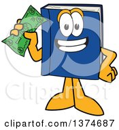 Clipart Of A Blue Book Mascot Character Holding A Dollar Bill Royalty Free Vector Illustration by Toons4Biz