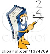 Clipart Of A Blue Book Mascot Character Solving A Math Addition Problem Royalty Free Vector Illustration by Toons4Biz