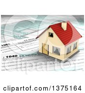 Clipart Of A 3d House On Top Of US Tax Forms Royalty Free Illustration