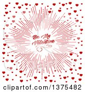 Clipart Of A Red Burst With Be My Valentine Text And Hearts Over White Royalty Free Vector Illustration by Vector Tradition SM