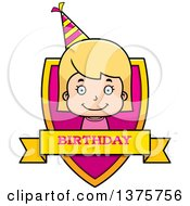 Clipart Of A Blond White Birthday Girl Shield Royalty Free Vector Illustration by Cory Thoman