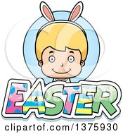 Clipart Of A Blond White Easter Boy Wearing Bunny Ears With Text Royalty Free Vector Illustration