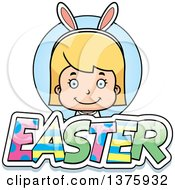 Clipart Of A Blond White Easter Girl Wearing Bunny Ears With Text Royalty Free Vector Illustration by Cory Thoman