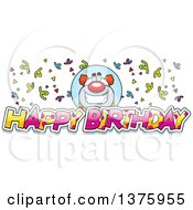 Clipart Of A Happy Pudgy Birthday Party Clown With Text Royalty Free Vector Illustration