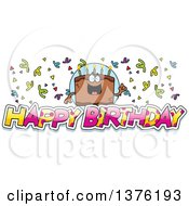 Clipart Of A Chocolate Birthday Cake Character With Confetti And Text Royalty Free Vector Illustration
