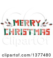 Clipart Of A Sketched Red And Green Merry Christmas Greeting With Holly Leaves Royalty Free Vector Illustration
