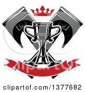 Crown Over A Racing Trophy Cup Outlined In White Over Crossed Black Pistons And A Blank Red Banner