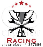 Clipart Of A Black And White Trophy With Crossed Wrenches And Red Stars With Text Royalty Free Vector Illustration